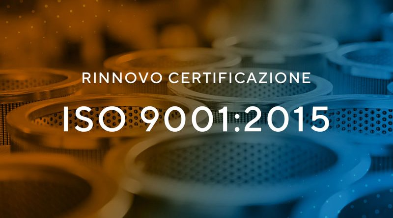Nuova certificazione ISO 9001:2015
