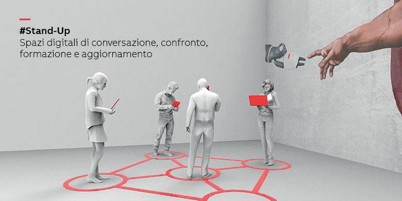 #Stand-Up è uno spazio digitale di conversazione, confronto, formazione e aggiornamento, con webinar e tutorial dedicati ai prodotti e alle soluzioni innovative della robotica di ABB.