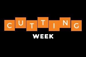 Cutting Week